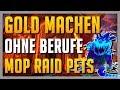 Download Lagu LEICHT Gold machen OHNE Berufe? Mists of Pandaria Raid Pets! ► WoW Anfänger Guide BfA 8.1 Deutsch Mp3 Free