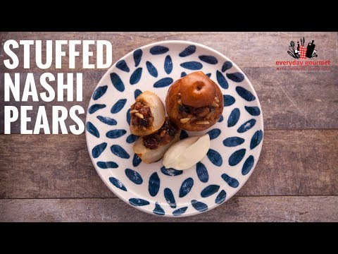 Sunbeam Stuffed Nashi Pears | Everyday Gourmet S6 E18