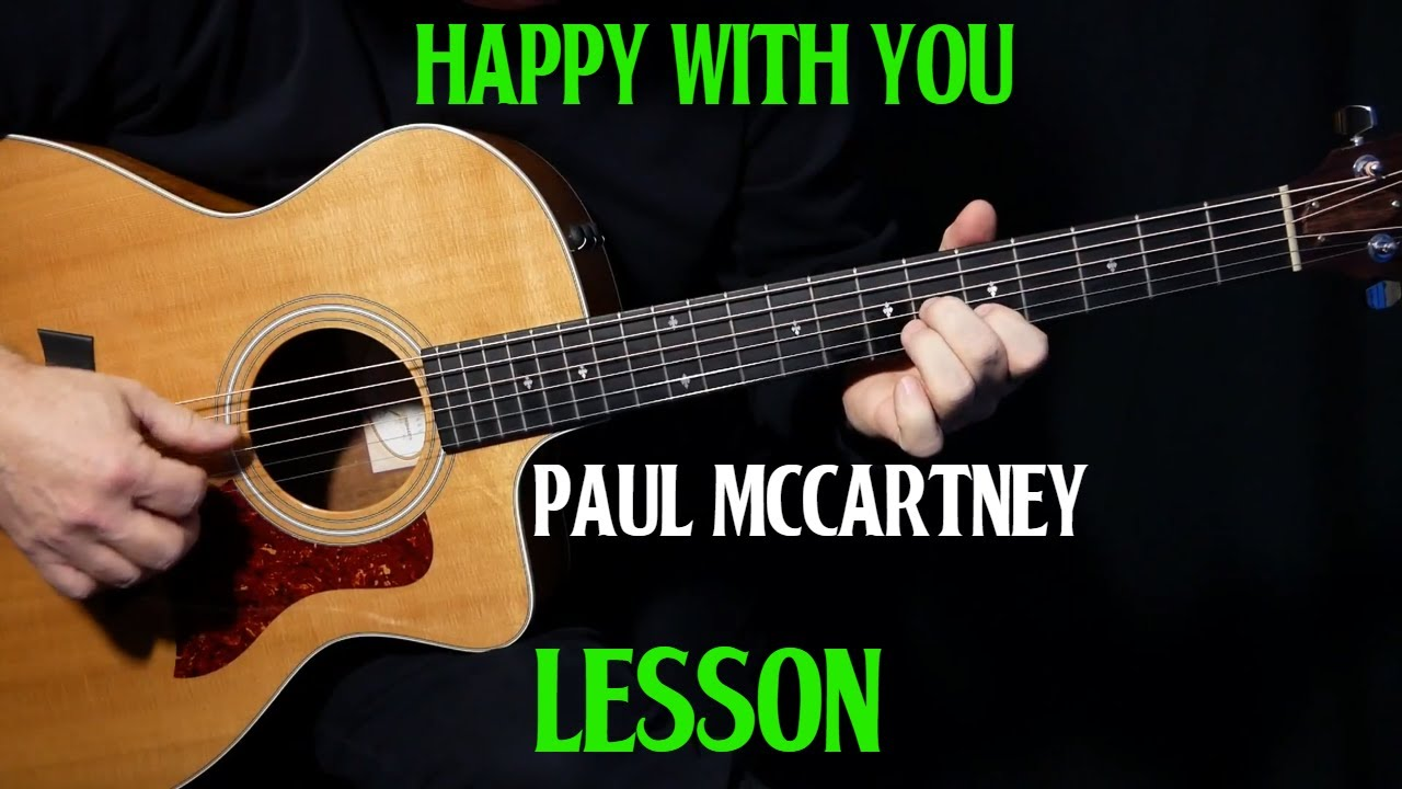 """how to play """"Happy With You"""" on guitar by Paul McCartney acoustic guitar lesson tutorial"""