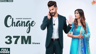 Video Change | Gurneet Dosanjh | Desi Crew | Narinder Batth | Savio | Latest Punjabi Songs 2018 MP3, 3GP, MP4, WEBM, AVI, FLV Desember 2018