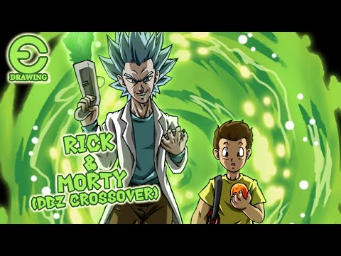 Drawing Rick & Morty (dbz Crossover)