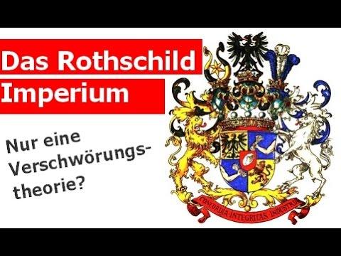 Das Rothschild Imperium - Nur eine Verschwörungstheorie?