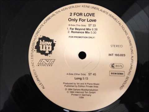 2 For Love - Only For Love
