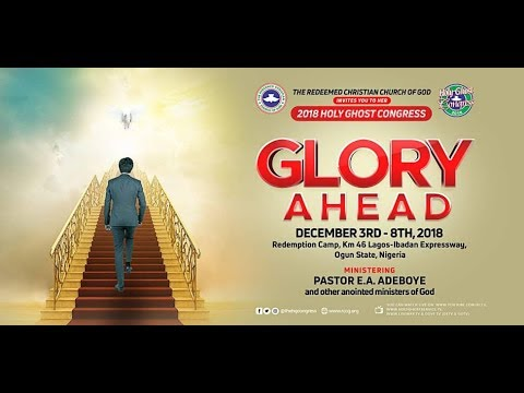 RCCG HOLY GHOST CONGRESS 2018 DAY 5 EVENING SESSION