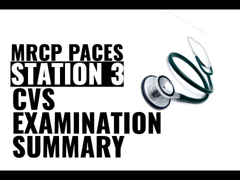 MRCP PACES Videos- Station 3 - CVS Examination summary