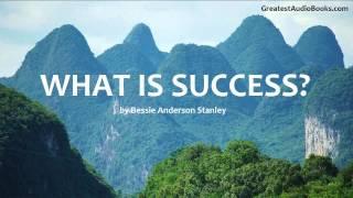 WHAT IS SUCCESS? - FULL AudioBook (Short Essay)