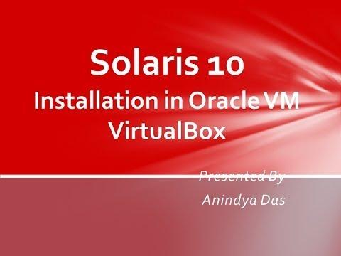 Solaris 10 Installation in Oracle VirtualBox VM