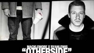 Thumbnail for Macklemore & Ryan Lewis — Otherside