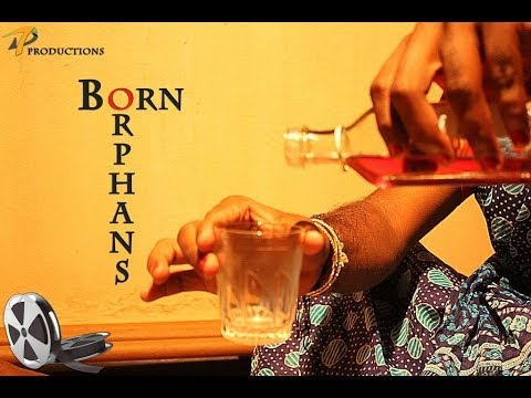 Born Orphans - An Amateur Drama short film