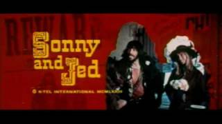 Sonny & Jed (O Bando J & S)