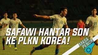 Video Safawi Hantar SON KE PLKN KOREA!   Masa Penuh MP3, 3GP, MP4, WEBM, AVI, FLV Agustus 2018