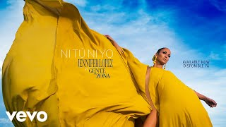Jennifer Lopez – Ni Tú Ni Yo (Audio)