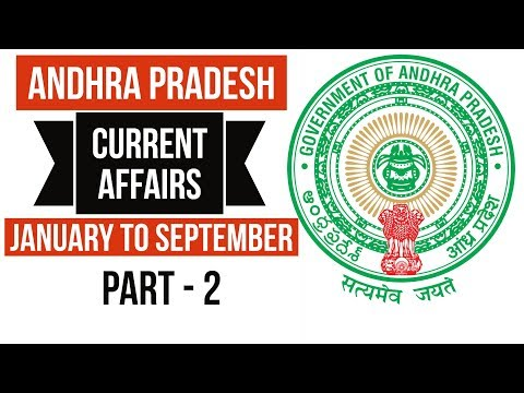 Andhra Pradesh GK & Current Affairs 2017 - Part 2 - January to September - APPSC Group 1 & 2 Police
