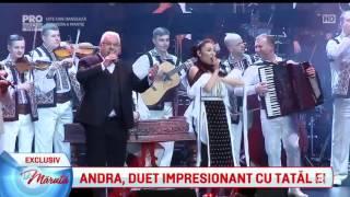Andra, duet impresionant cu tatal ei la Sala Palatului Video