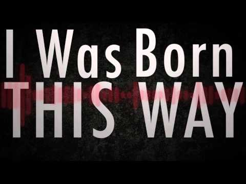 Born This Way Lyric Video - Lady Gaga (Full)