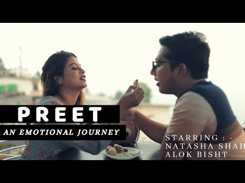 Preet- An Emotional Journey | Latest Hindi Song | Ankit Bisht | Natasha Shah | Alok Bisht | Guitar