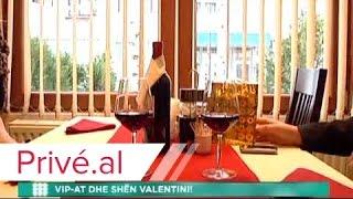 VIP AT DHE SHEN VALENTINI !