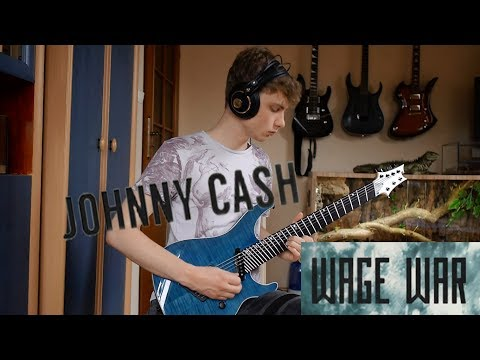 Wage War - Johnny Cash GUITAR COVER (Ormsby GTR SX7)
