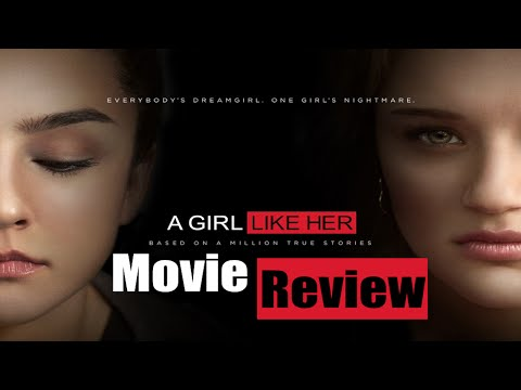 A GIRL LIKE HER (2015) Movie Review | Chasing Cinema