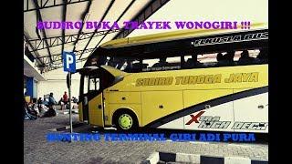 Video HUNTING TERMINAL GIRI ADI PURA SELOGIRI || Sudiro Tungga Jaya buka jalur wonogiri??? MP3, 3GP, MP4, WEBM, AVI, FLV Oktober 2018