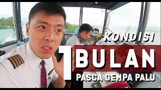 Video 1 BULAN PASCA GEMPA PALU - by Captain Vincent Raditya - PILOT DIARY VLOG MP3, 3GP, MP4, WEBM, AVI, FLV Maret 2019