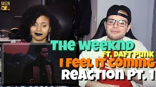 The Weeknd - I Feel It Coming (Ft. Daft Punk) Reaction Pt.1