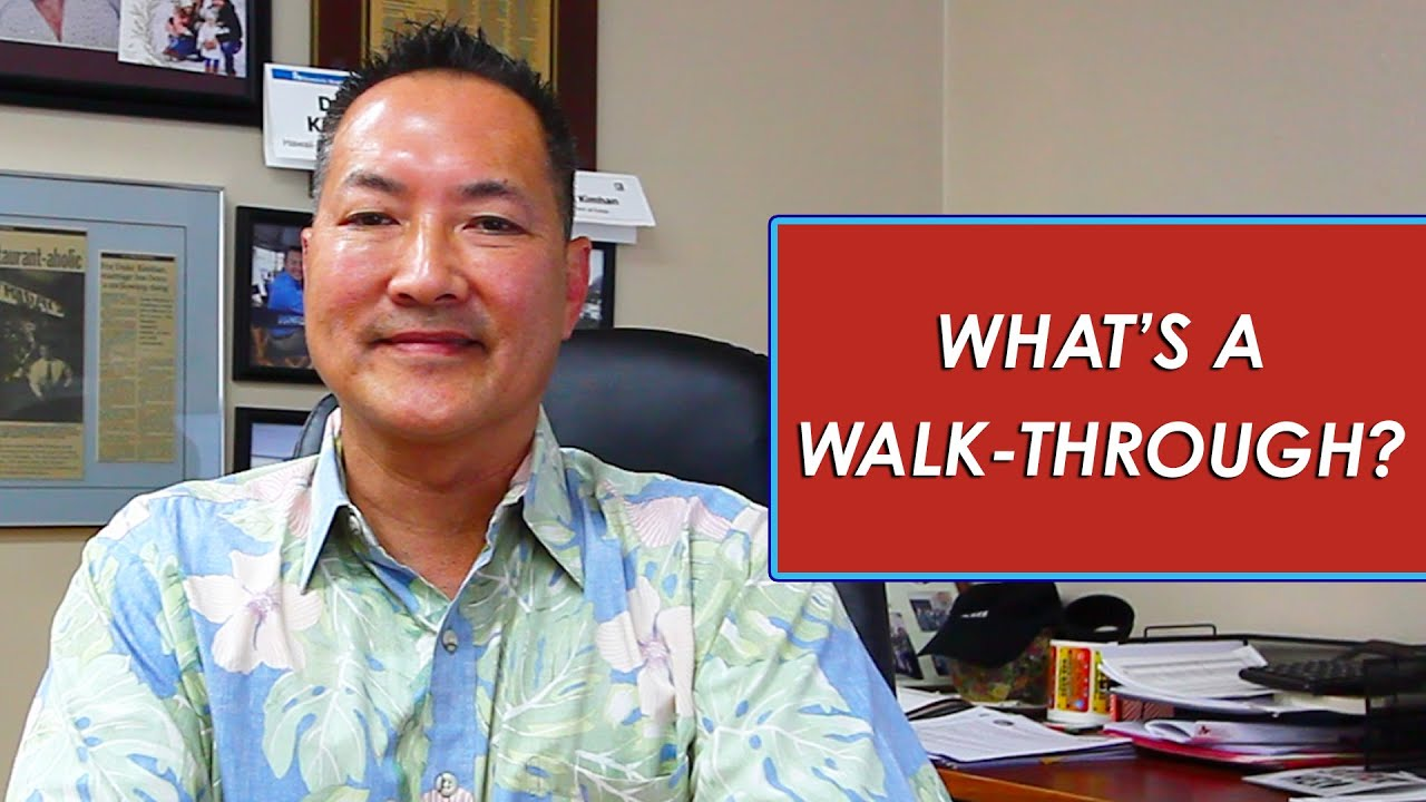 Q: Why Are Walk-Throughs Important to Us?