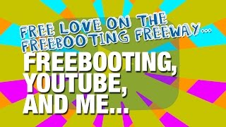 Free love on the freebooting freeway.. I love YouTube. But there is a big problem with people freebooting content (ripping videos from one creator and uploading them to their own pages without permission or acknowledgement).It has happened in the past but more recently I became a victim of Freebooting with a particular video I uploaded being ripped and shared dozens of times on Facebook and YouTube, as though it were their own creation. Not a single one asked permission, and not a single one gave credit or acknowledgement.Bizarrely, when the situation was then dealt with, a few of the freebooters then played the victim and encouraged people to abuse and harass me on social media and via emails, etc.I'm just a tiny voice on a tiny channel, god knows what it is like for those who have to make a proper living through YouTube and creative industries.I'm not trying to play the victim or point the finger. Things have been dealt with in the proper way thus far from my end. I'm just giving my side of the story and point of view after a silly couple of weeks. I don't even wish to comment or engage about this any further.For more information on Freebooting from informed and brilliant YouTube creators, check these:- Smarter Every Day: https://www.youtube.com/watch?v=L6A1Lt0kvMA- In a nutshell: https://www.youtube.com/watch?v=t7tA3NNKF0Q- Brock Baker: https://www.youtube.com/watch?v=YtuwtTMt87U*All the content used in my video is my own, from my own channel, and all have been freebooted at some point in the recent or distant past.