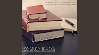Study Music (Concentration Music for Studying)