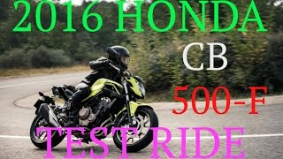 5. 2016 HONDA CB500F TEST RIDE