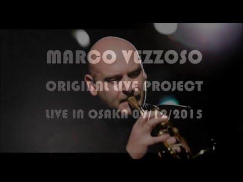 Marco Vezzoso - Live in Osaka