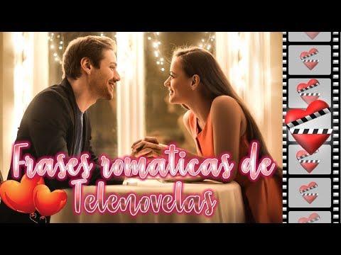 Frases românticas - FRASES ROMANTICA de TELENOVELAS para recordar.