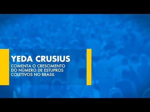 Yeda Crusius comenta o crescimento do número de estupros coletivos no Brasil