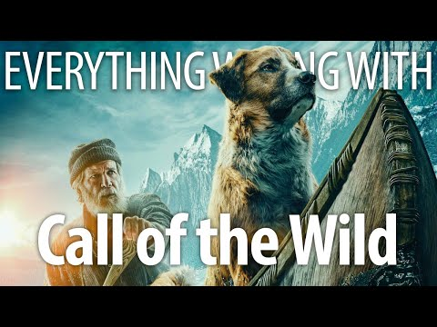 Everything Wrong With Call of the Wild In Fake-Looking-Dog Minutes