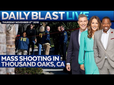 MASS SHOOTING IN THOUSAND OAKS, CA: Daily Blast LIVE | Thursday November 8, 2018