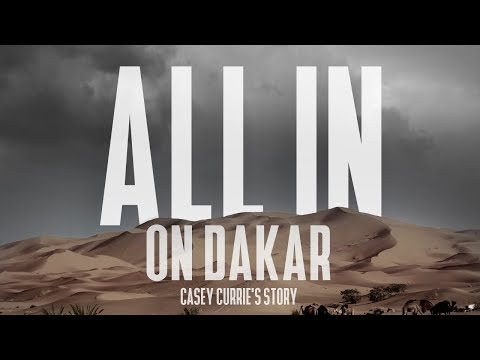 ALL IN ON DAKAR - Casey Currie's Story - EP.1 - BORN TO RACE