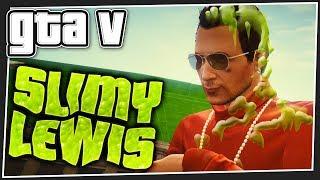 SLIMY LEWIS   GTA 5 Online