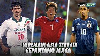 Download Video 10 Pemain Asia Terbaik Sepanjang Masa, Pemain Favorit Kamu Masuk? MP3 3GP MP4
