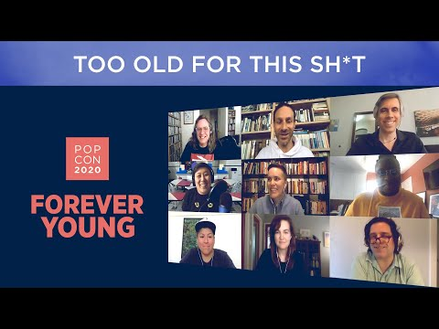 Pop Con 2020 Presents: 'Too Old For This Sh*t' | MoPOP | Museum of Pop Culture