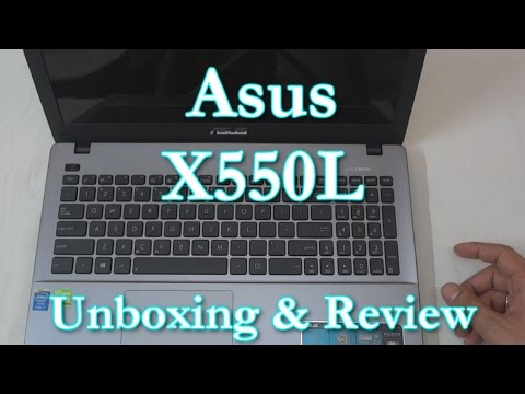 Asus X550LD Laptop Unboxing & Hands-on Review Specs: i7-4500U, 8GB RAM, 2GB Nvidia 820M GPU
