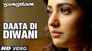 Daata Di Diwani - Song Video - Youngistaan