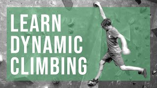 Learn Dynamic Climbing With Louis Parkinson by Andrew MacFarlane