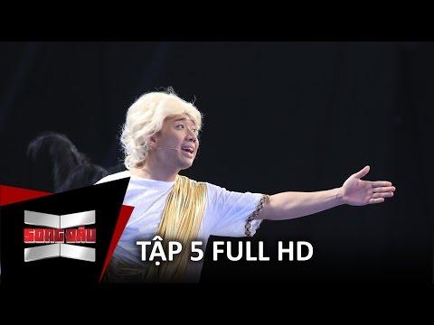 SONG ĐẤU TẬP 5 FULL HD phát sóng ngày 02/4/16
