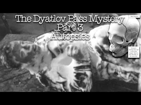 The Dyatlov Pass Mystery - Part 3 - Autopsies- Presented by Stacy Galloway