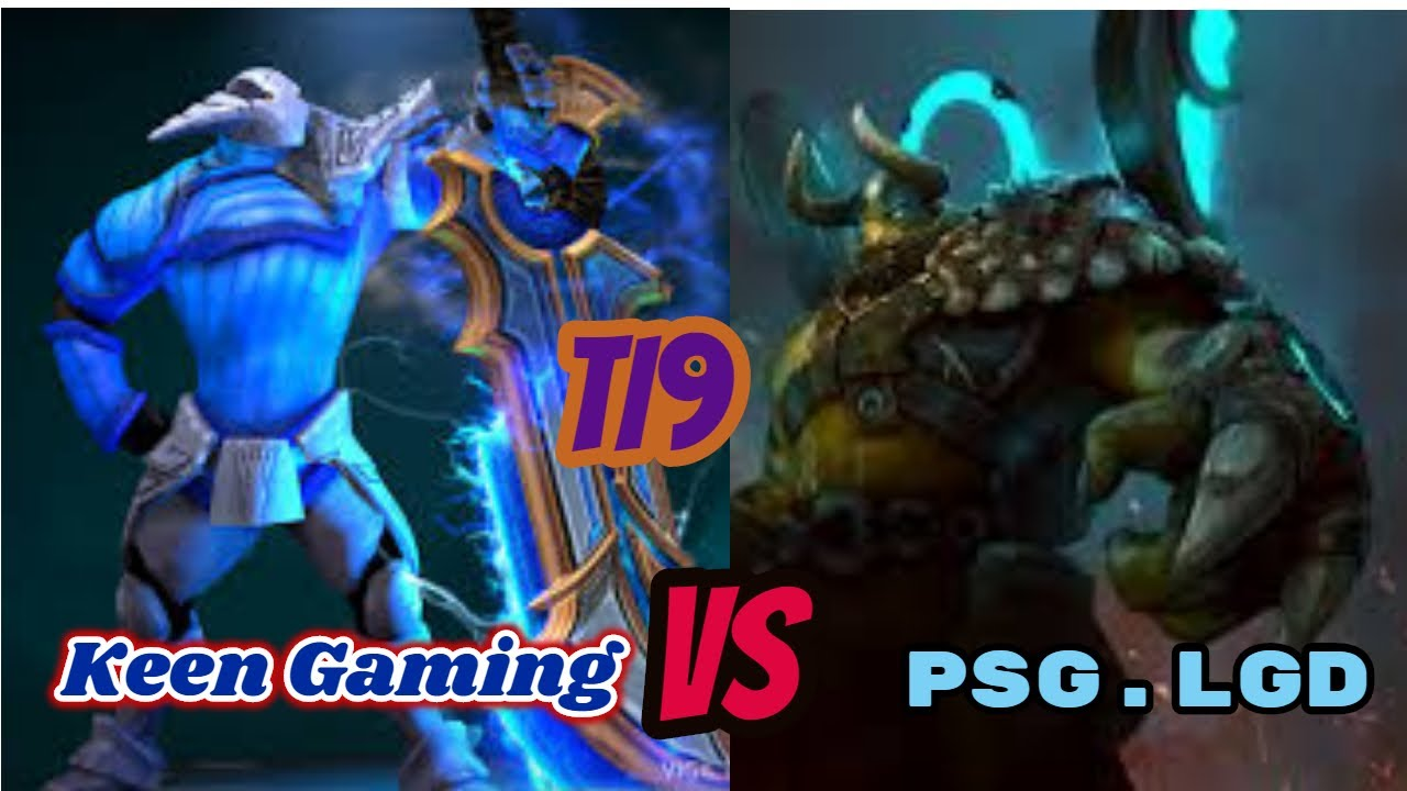 Keen Gaming vs PSG LGD | The International 2019 | Dota 2 TI 9 | Group Stage Day 1 - Game 2 - YouTube