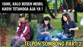 Video TELPONAN SOMBONG DISAMPING ORANG PART 2 | Prank Indonesia MP3, 3GP, MP4, WEBM, AVI, FLV Februari 2019