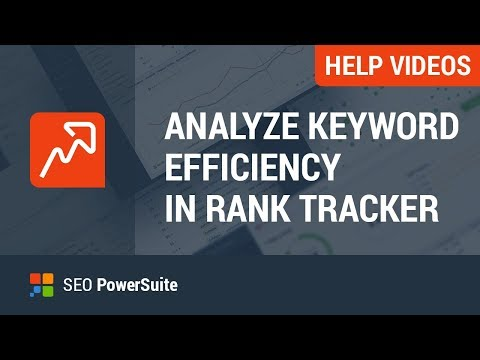 How to choose the most efficient keywords in Rank Tracker
