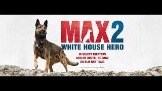 Nonton Max 2 :  White House Hero Trailer Film Subtitle Indonesia Streaming Movie Download