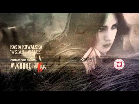Tekst piosenki Kasia Kowalska - Wstań i walcz po polsku