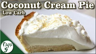 Coconut Cream Pie – Low Carb Keto Dessert Recipe